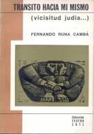 TRANSITO HACIA MI MISMO (VICISITUD JUDIA....) FERNANDO RUNA CAMPA TEATRO THEATRE 1971 - Theatre