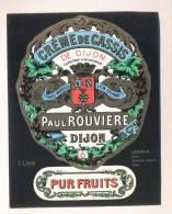 Etiquette  De Crème De  Cassis  De Dijon  -   Paul Rouvière  Dijon  (21) - Labels