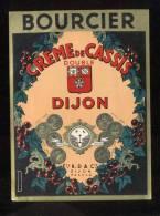 Etiquette De Crème De Cassis Double De Dijon  -  Bourcier  à Dijon (21) - Labels