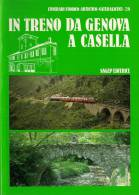 TRAIN GENES -CASELLA (ITALIE) : IN TRENO DA GENOVA A CASELLA - Brochure Texte Et Photos - Tourisme, Voyages