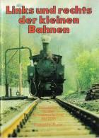 TRAINS à Voie étroite : LINKS UND RECHETS DER KLEINEN BAHNEN SCHMALSPURBAHNEN Der DDR Brochure Texte, Photos Et Plans. - Allemagne (général)