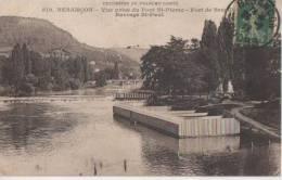 BESANCON (.vue Prise Du Pont St Pierre   Barrage St Paul  ) - Besancon