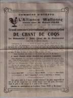 BELGIQUE :  OTEPPE(Liège?):1908:Conco Urs De CHANTS DE COQS.(Alliance Wallonne).RARE.Annonce De L´évènement.Bon état. - Programmes