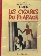 TINTIN ET LES CIGARES DU PHARAON Réédition Toilé - Tintin