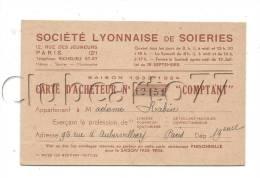Paris 2ème Arr (75) : Carte D´acheteur De La Société Lyonnaise De Soieries Rue Des Jeuneurs De 1934. - Cartes De Visite