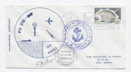 """KOUROU - Lancement  Fusée FU 216 - Récupération Ogive Par Navire """"MARIUS MOUTET"""" - Signature Dir Des Opérations - FDC & Commémoratifs"""