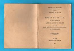 Livret De Travail Des Enfants De Moins De 18 Ans - Vieux Papiers