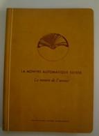 La Montre Automatique Suisse - La Montre D'avenir - Autres