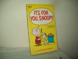 "By Challes M. Schulz (Edition Fawcett Crest 1971) U.S.A.   ""It's For You, Snoopy"" - Libri, Riviste, Fumetti"
