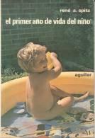 RENE A. SPITZ - EL PRIMER AÑO DE VIDA DEL NIÑO GENESIS DE LAS PRIMERAS RELACIONS OBJETALES  - AGUILAR - Health & Beauty