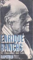 ENRIQUE BANCHAS - EL CASCABEL DEL HALCON - CENTRO EDITOR DE AMERICA LATINA - 116 PAGINAS AÑO 1968