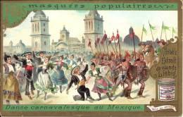 Image Publicitaire - LIEBIG - Fêtes Masquées Populaires - Danse Carnavalesque Au Mexique - Publicité