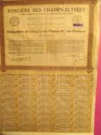 Fonciére Des Champs Elysées/ Obligation De 500 Franc S Au Porteur/1933     ACT31 - Bank & Insurance