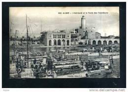 ALGER L´Amiraute Et Le Poste Des Torpilleurs - Algeri