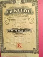 Le Ketol/ Action De 100 Francs Au Porteur/Paris  /1926        ACT39 - Industrie