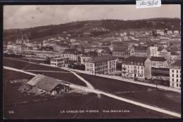 La Chaux-de-Fonds : Vue Générale Vers 1916 (10´980) - NE Neuchâtel