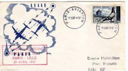 1er Liaison Aérienne Postale De Nuit PARIS LILLE  29 Avril 1957 - CACHAT PARIS AVIATION - FDC