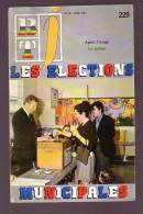 BT J  Bibliothèque De Travail  229 Les Elections Municipales Oyonnax Le Galago - Livres, BD, Revues