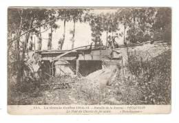 CPA : 80 - Pecquigny : Le Pont Du Chemin De Fer  Sauté - Guerre 1914-18