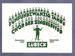 25 JAHRE CHOR DER SINGELEITER LÜBECK 1947 - 1972 Grüsse Weihnachtsfest KARTE Christmas Card - Musik & Instrumente