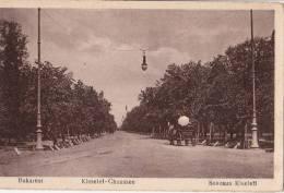 BUKAREST - Kisselef - Chaussee - Soseaua Kiseleff - Romania
