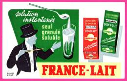Buvard Publicité France-Lait - Régilait - Quick-Lait - EFGE - Leche