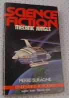 Pierre Suragne, Mécanic Jungle, Super Luxe Fleuve Noir Lendemains Retrouvés,1982, Ref Perso 624 - Fleuve Noir