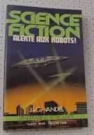 J.G. Vandel, Alerte Aux Robots, Super Luxe Fleuve Noir Lendemains Retrouvés,1982, Ref Perso 644 - Fleuve Noir