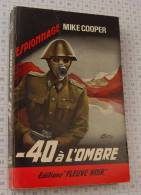 Mike Cooper, - 40 à L´ombre, Fleuve Noir Couv. Noire Bande Rouge De 1965, Ref Perso 652 - Fleuve Noir
