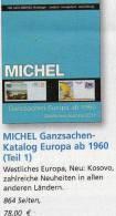 Ganzsachen MICHEL Europa West Ab 1960 Katalog 2011 Neu 78€ F UK I CH HU EIRE P E DK S N M B YU CSR A Catalogue Of Europa - Collections