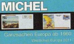 Ganzsachen Europa West Ab 1960 Katalog 2011 Neu 78€ F UK I CH HU EIRE P E DK S N M B YU CSR A MICHEL Catalogue Of Europa - Collections