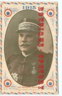 GENERAL  JOFFRE En 1915 - Guerre De 14 - Portrait En Médaillon Au Couleur De La France - Dos Scané - Personen