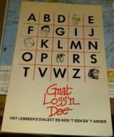 Grat Loss'n Dee (Het Lebbeeks Dialect En Nog 't Een En 't Ander) - Livres, BD, Revues