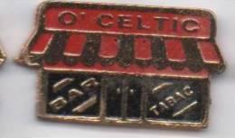 Tabac O' Celtic  , Bar - Badges