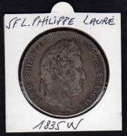 Ecu 5 F Argent LOUIS PHILIPPE I. Tête Laurée. 1835W. Tranche En Relief. TB - France