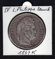 Ecu 5 F Argent LOUIS PHILIPPE I. Tête Laurée. 1837K. Tranche En Relief. TB - France