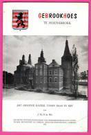 Gebrookhoes Te Hoensbroek - Het Grootste Kasteel Tussen Maas En Rijn - J. TH. H. De WIN - Histoire