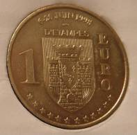 1 Euro Temporaire Precurseur D´ETAMPES 1998, RRRR, Gute Erhaltung, BR, Nr. 292 - Euro Der Städte