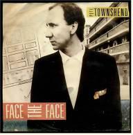 """Single Vinyl, 7"""", 45 RPM  ,   Pete Townshend ( Who ) - Face The Face  - Hiding Out - Von 1985 - Disco, Pop"""