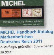 MICHEL Handbuch Deutschland Katalog Markenheftchen 2011 Neu 98€ Deutsches Reich Catalogue Old Germany 978-3-87858-058-4 - Encyclopédies
