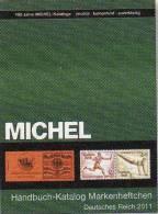 MICHEL Handbuch Deutschland Katalog Markenheftchen 2011 Neu 98€ Deutsches Reich Catalogue Old Germany 978-3-87858-058-4 - Documentos Antiguos
