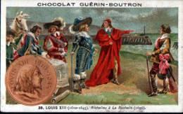 CHROMOS - GUERN BOUTRON - EVENEMENTS POLITIQUES - N°39 - LOUIS XIII - RICHELIEU A LA ROCHELLE - Guérin-Boutron