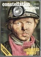 Les Gueules Noires. Mines Mineurs Lens. Constellation - Picardie - Nord-Pas-de-Calais