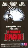 La Prisonniere Espagnole °°°° Ben Gazzara Campbell Scott Steve Martin - Policiers