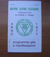 TESSERA GRUPPO ALPINO SCALIGERO 1977 - - Documenti Storici