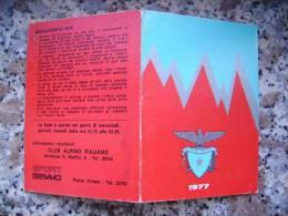 TESSERA CLUB ALPINO ITALIANA 1977 - - Documenti Storici