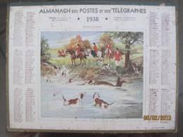ALMANACH DES POSTES ET TELEGRAPHES 1938 LA CHASSE A COURRE IMP. OLLER VOIR LES SCANS - Grand Format : 1921-40