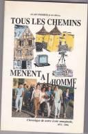 Chartres De Bretagne, Rennes France. Livre Alain Poirier, Professeur Histoire Géo TOUS CHEMINS MENENT HOMMES 1972-96 Ec