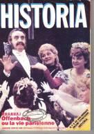 """HISTORIA N° 469 - Janvier 1986 - """"Decaux : Offenbach Ou La Vie Parisienne"""" - Histoire"""