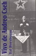 (EB) Vivo De Andreo Cseh By Ed Borsboom In Esperanto - Oude Boeken